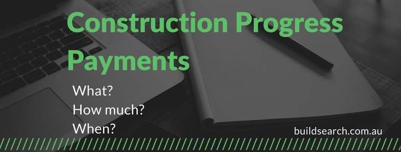 Building progress payments and claims