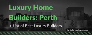 Best Luxury Home Builder Perth