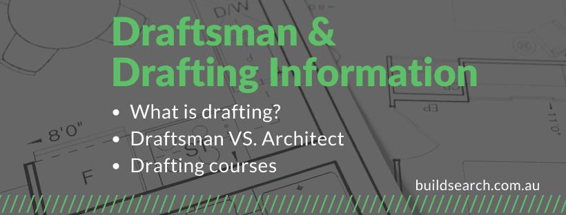 Drafting & Draftsman