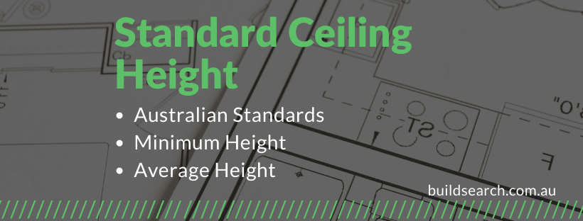Ceiling Heights in Australia