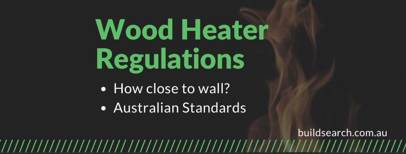 wood heater fire regulations